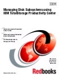 Managing disk subsystems using ibm total storage productivity center sg247097