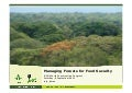 Managing forests for food security