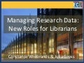 Managing research data: new roles for librarians