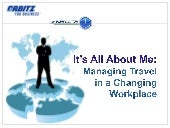 Managing travel in a changing workp...
