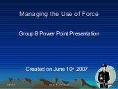 Managing Use Of Force 2