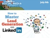 How To Master Lead Generation On LinkedIn