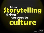 How Storytelling drives Corporate C...