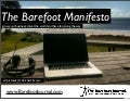(BAREFOOTJOURNAL.COM) The Barefoot Manifesto: a guide to world domination one step at a time