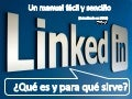 Un manual sencillo y visual sobre Linkedin (Actualizado en 2011)