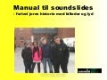 Manual til at lave soundslides