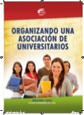 Manual para organizar una asociacion universitaria