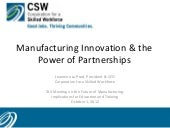 Manufacturing Innovation & the Powe...
