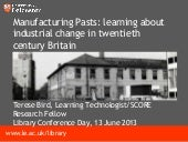 Manufacturing Pasts: learning about...
