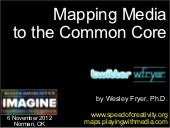 Mapping Media to the Common Core (Nov 2012)