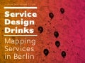 Mapping service experiences / Service Design Drinks Berlin