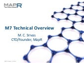 MapR M7: Providing an enterprise qu...