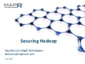 Securing Hadoop - MapR Technologies
