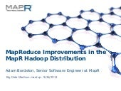MapReduce Improvements in MapR Hadoop