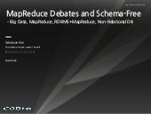 MapReduce Debates and Schema-Free