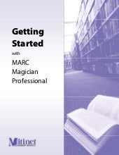Getting Started with Marc Magician ...