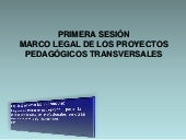 Marco legal proyectos pedagogico