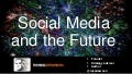 Keynote: Social Media and the Future