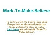 Mark-To-Make-Believe