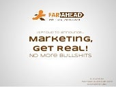 Marketing, Get Real! No More Bullshits