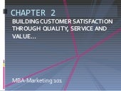Marketing 101 chapter2 building cus...
