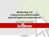 Marketing 2.0 - L'utente come canal...