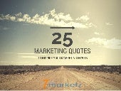 25 Inspiring Marketing Quotes