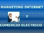 MARKETING INTERNET Y COMERCIO ELECT...