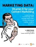 Marketing Data: Vitamin D For Your Content Marketing
