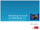 Marketing en la red en bibliotecas (1)