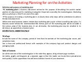 Marketing planning for on the activities