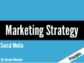Marketing strategy the social media...