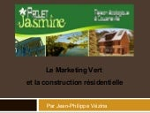 Le Marketing Vert et la constructio...