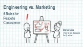 Engineering vs Marketing: 5 Rules F...