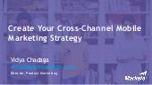 Create Your Cross-Channel Mobile Marketing Strategy