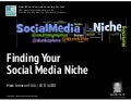 Finding Your Social Niche