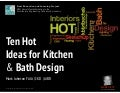 Ten HOT Ideas for Kitchen + Bath Design