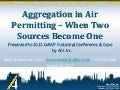 Aggregation in Air Permitting - When Two Sources Become One