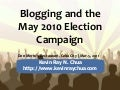 Blogging and the May 2010 Election Campaign