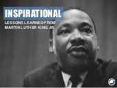 Inspirational Lessons Learned From Martin Luther King Jr.