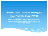 Mary Budd's guide to managing ever ...