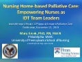 Mary Ersek-Nursing Home-Based Palliative Care: Empowering Nurses as IDT Team Leaders