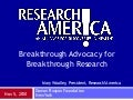 Breakthrough Advocacy for Breakthrough Research