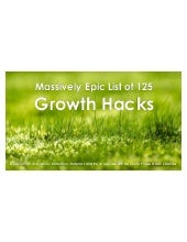 Massively Epic List of 125 Growth Hacks