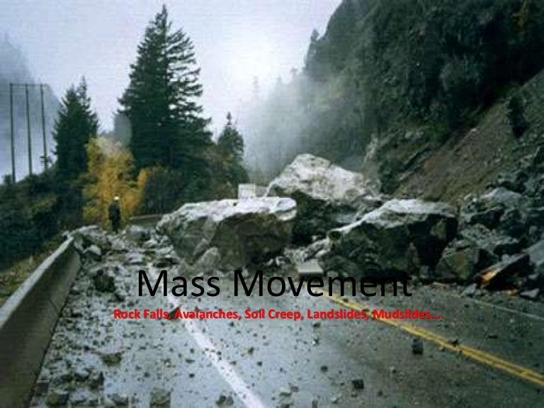 Mudflow Mass Movement