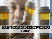 Mass Torts in Defective Drug Cases