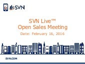 SVN Live™ Open Sales Call 02-16-16