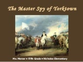 Master Spy of Yorktown PowerPoint