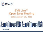SVN Live™ Open Sales Call 1-25-16
