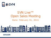 SVN Live™ Open Sales Call Featured Properties 02-01-16